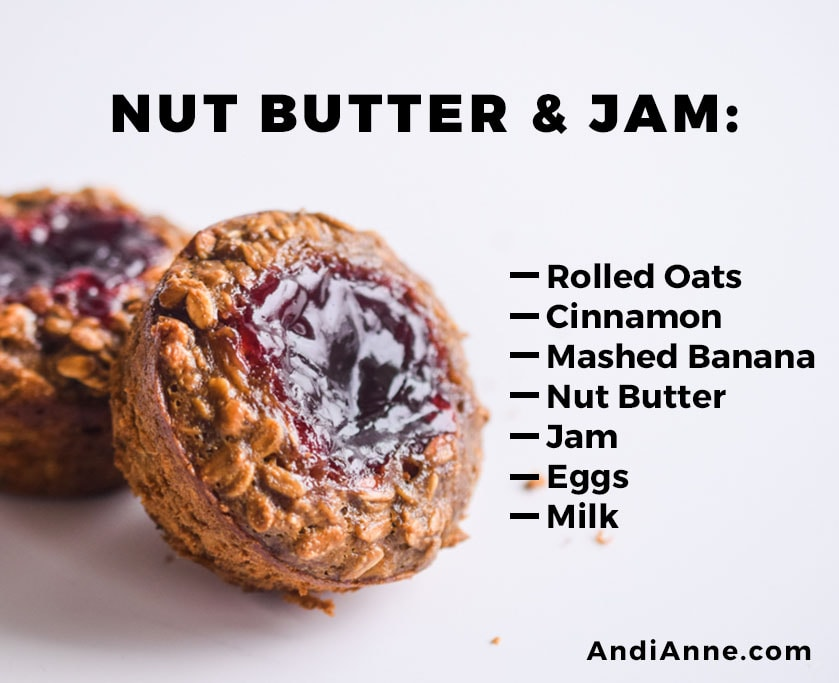 nut butter and jam oatmeal breakfast cup with instructions