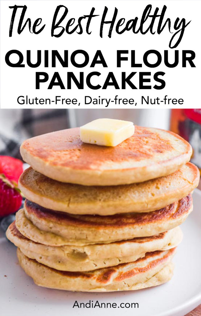 Quinoa flour pancakes are nutrient-dense gluten-free pancakes that can be put together in less than 15 minutes. They're light and fluffy and tend to be easier on the digestive system than pancakes made with refined flour. Add your favorite toppings for a delicious breakfast.